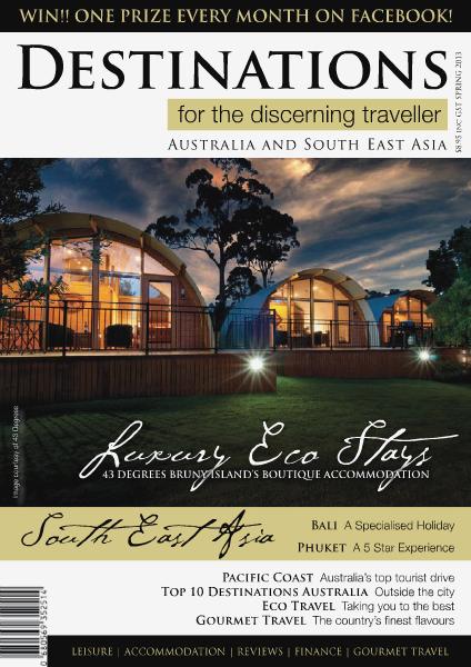 Destinations for the discerning traveller Spring 2013