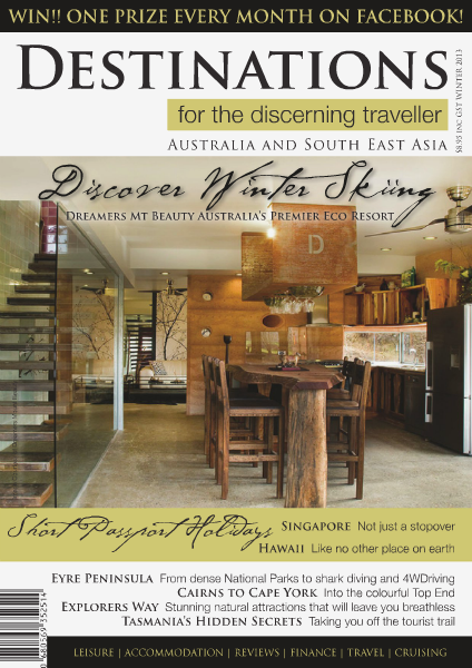 Destinations for the discerning traveller Winter 2013