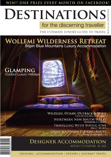 Destinations for the discerning traveller Winter 2014