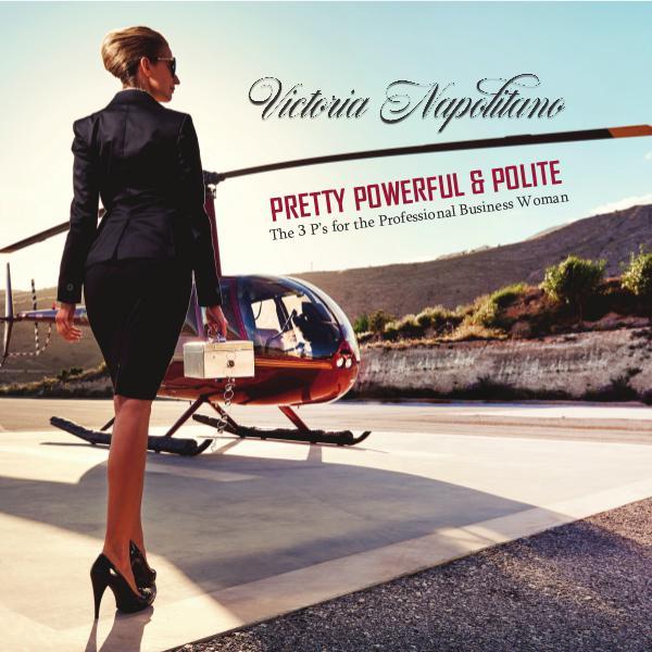 Pretty, Powerful & Polite written by Victoria