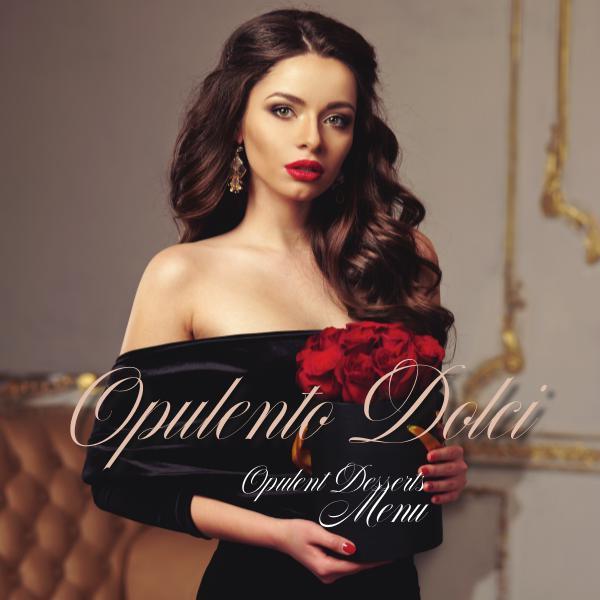 The Victoria Napolitano Group MENU Online Opulento Dolci