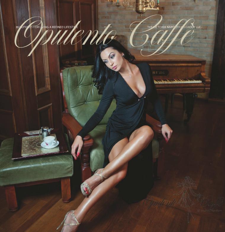 The Victoria Napolitano Group Opulento Caffè