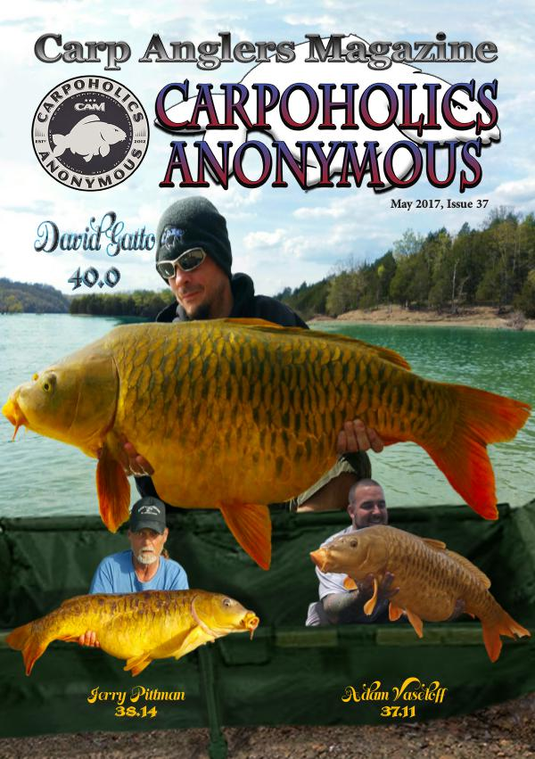Carp Angler Magazine CAM, Carpoholic Anonymous Issue 37, May 2017