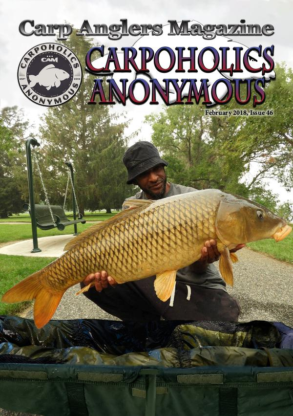 Carp Angler Magazine CAM, Carpoholic Anonymous Issue 46, February 2018