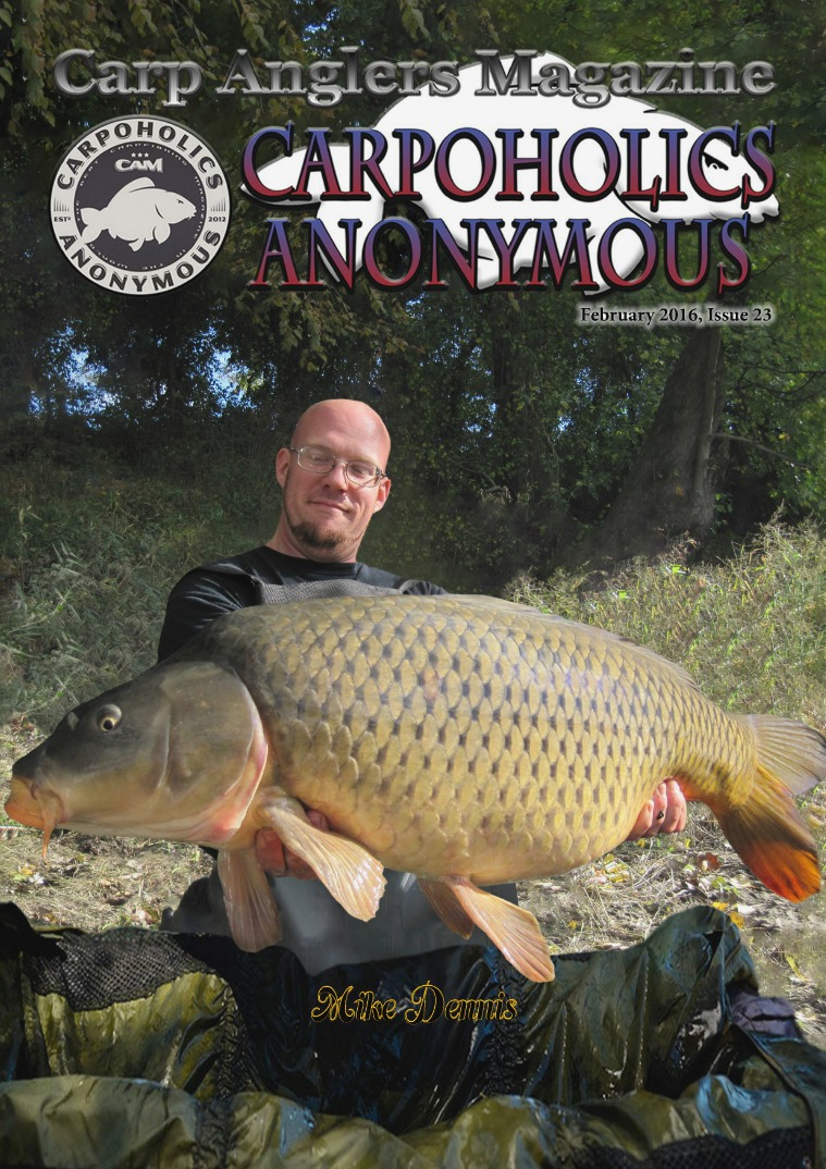 Carp Angler Magazine CAM, Carpoholic Anonymous Issue 23, February 2016