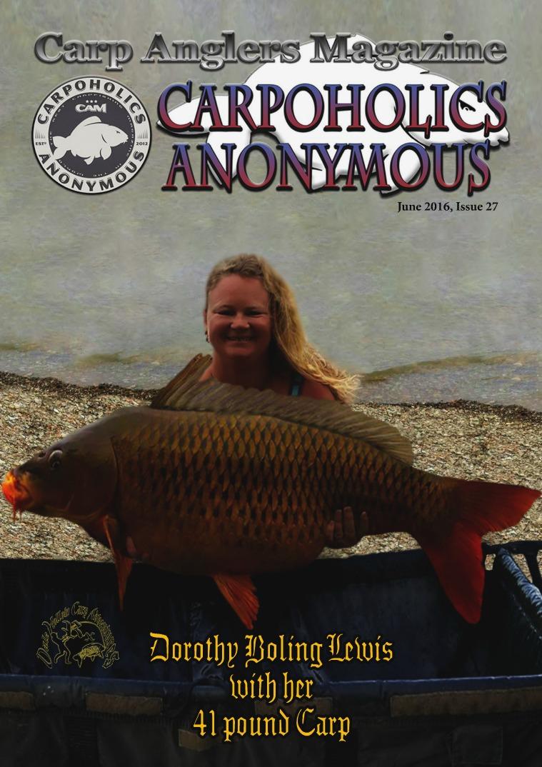Carp Angler Magazine CAM, Carpoholic Anonymous Issue 27, June 2016