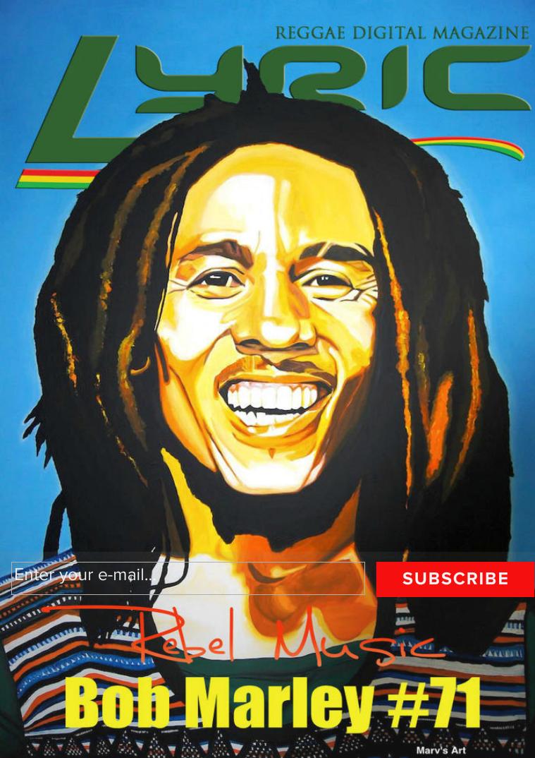Lyric Digital Reggae Magazine REBEL MUSIC