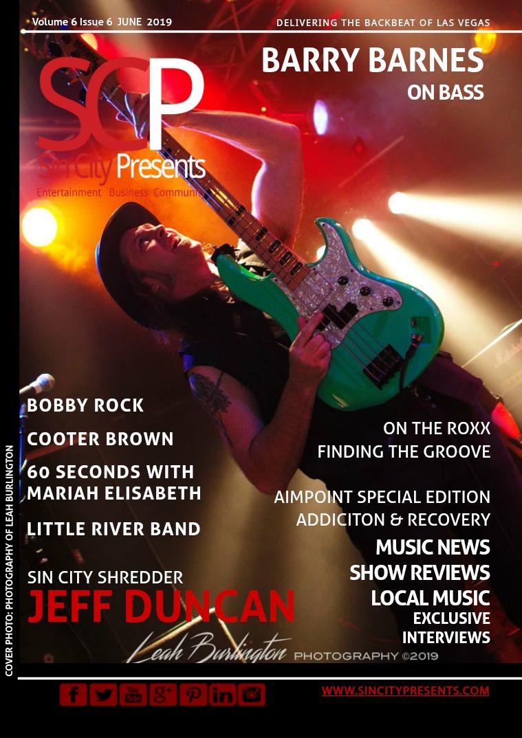 Sin City Presents Magazine June 2019 Volume 6 Issue 6