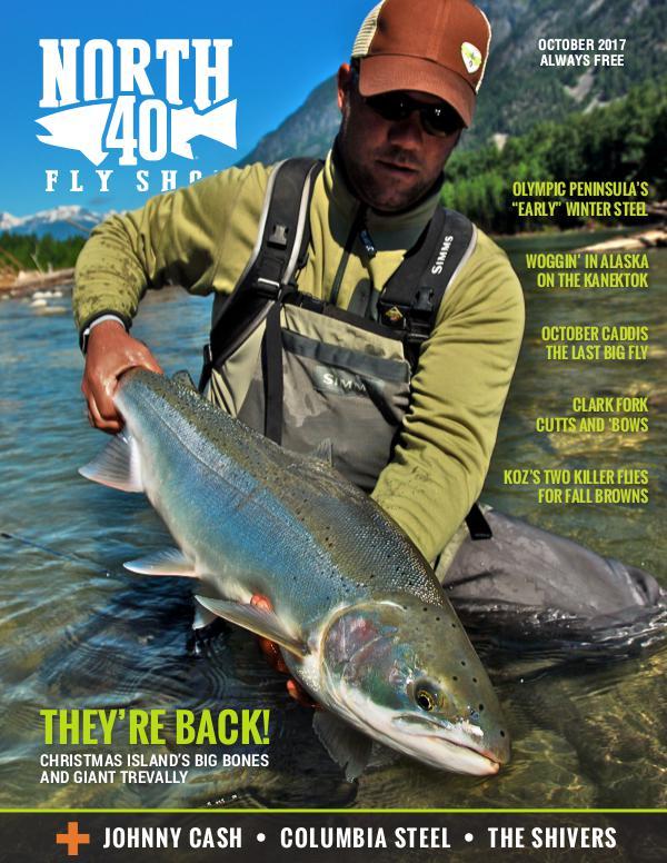 North 40 Fly Shop eMagazine October 2017