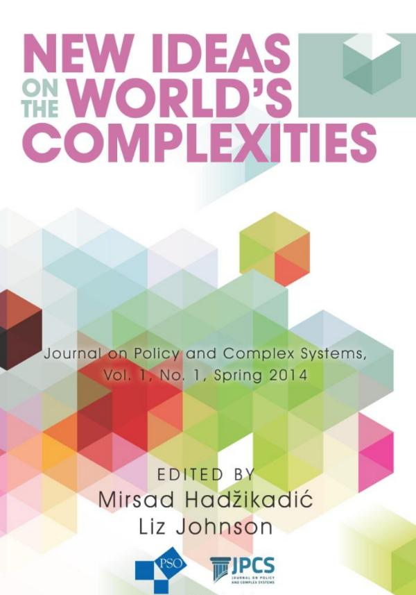 Journal on Policy & Complex Systems Volume 1, Number 1, Spring 2014