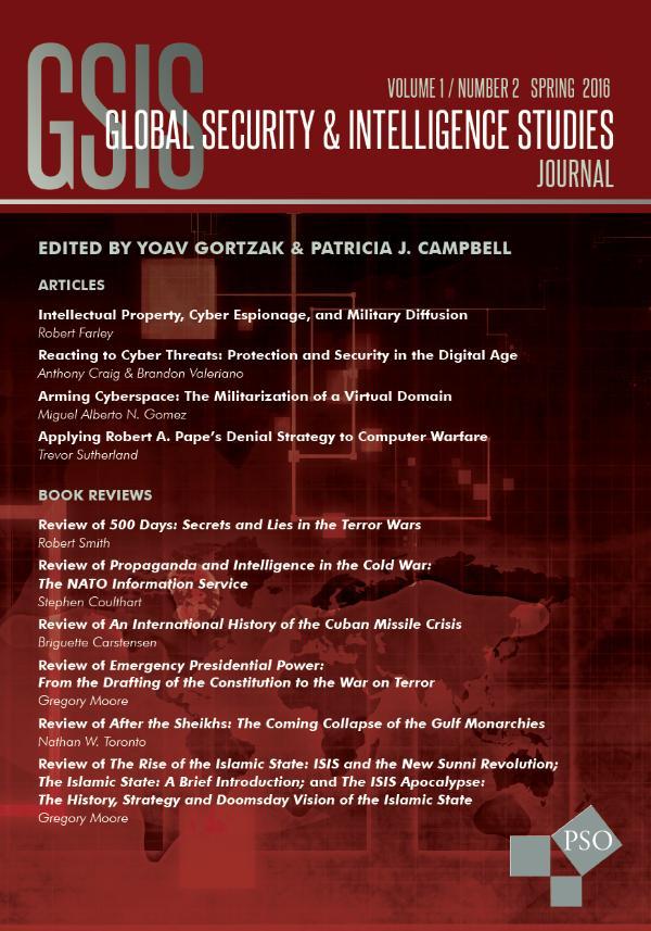 Global Security and Intelligence Studies Volume 1, Number 2, Spring 2016