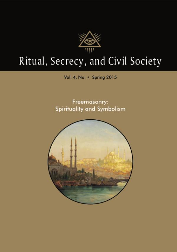 Ritual, Secrecy and Civil Society Volume 4, Number 1, Spring 2016