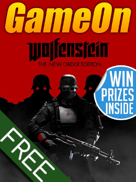 The GameOn Magazine - Free Special Editions Wolfestein: The New Order Special Edition