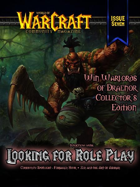 World of Warcraft Community Magazine Issue 7