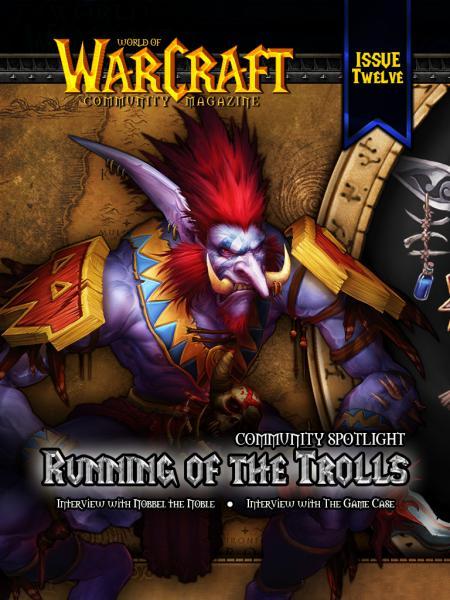 World of Warcraft Community Magazine Issue 12