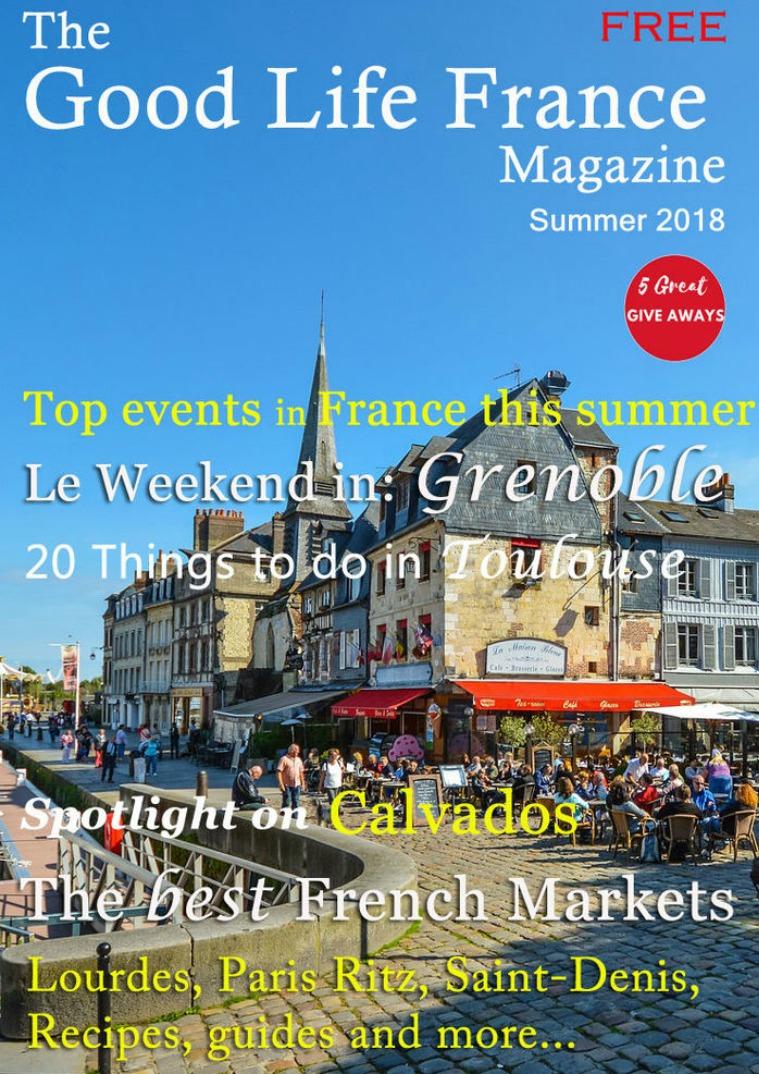The Good Life France Magazine Summer 2018