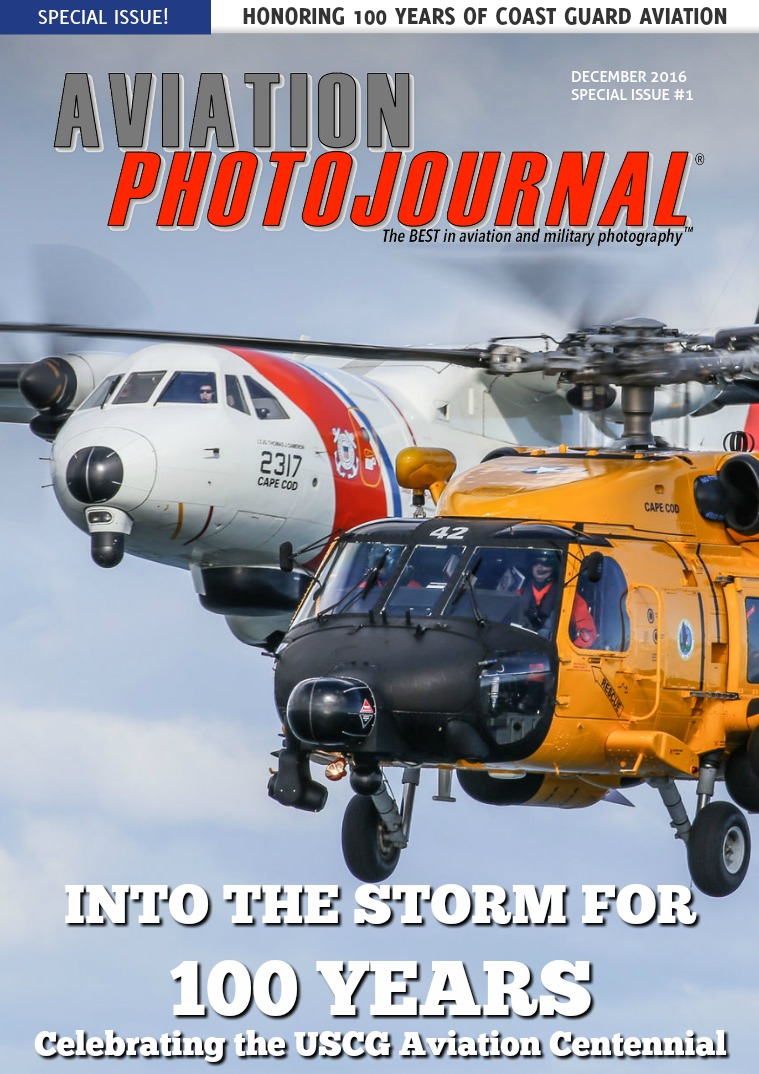 Aviation Photojournal Celebrating 100 Years of Coast Guard Aviation