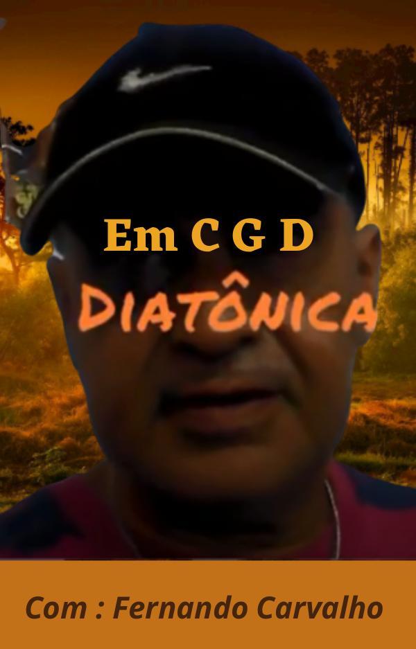 Sequência de Acordes Em C G D  com Fernando Carvalho