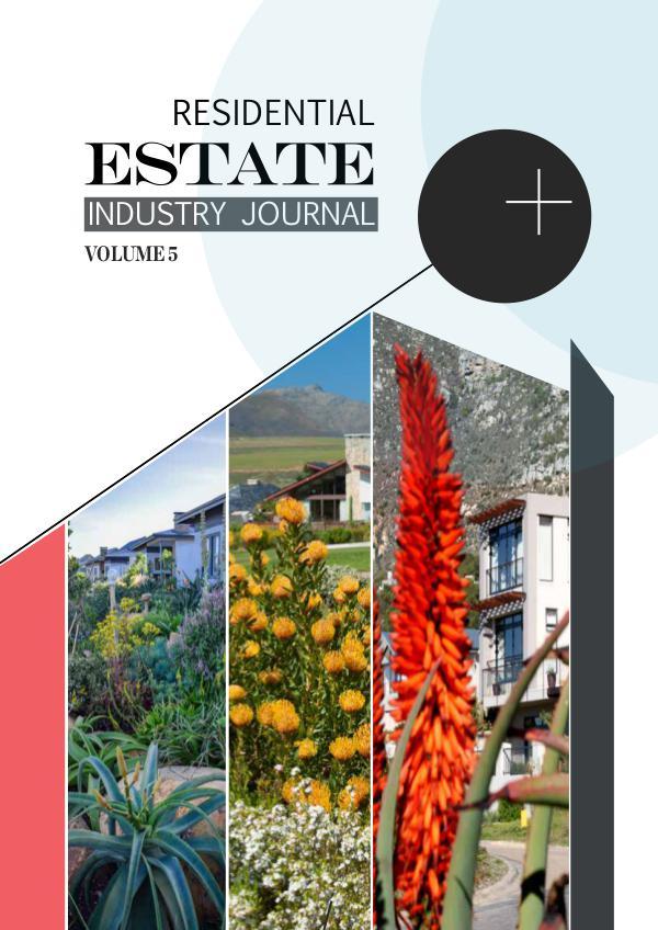 Residential Estate Industry Journal 5