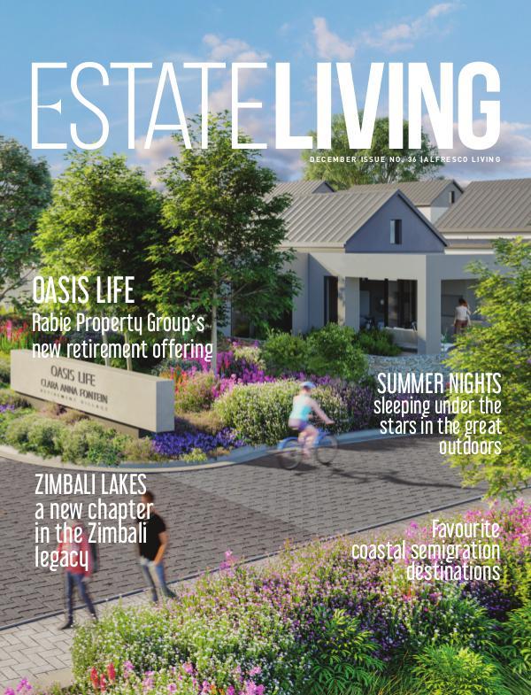 Estate Living Magazine Alfresco Living - Issue 36 December 2018