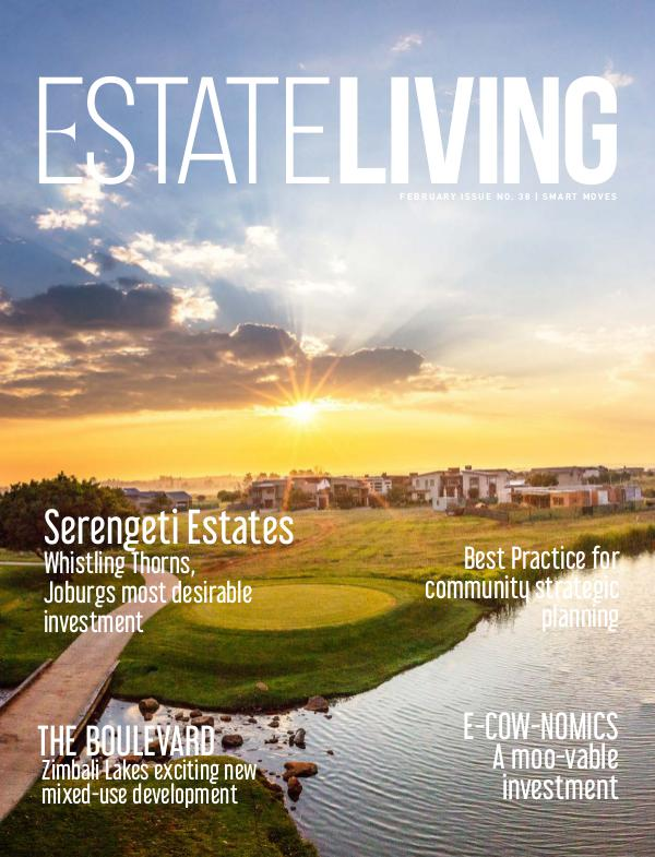 Estate Living Magazine Smart Moves - Issue 38 February 2019