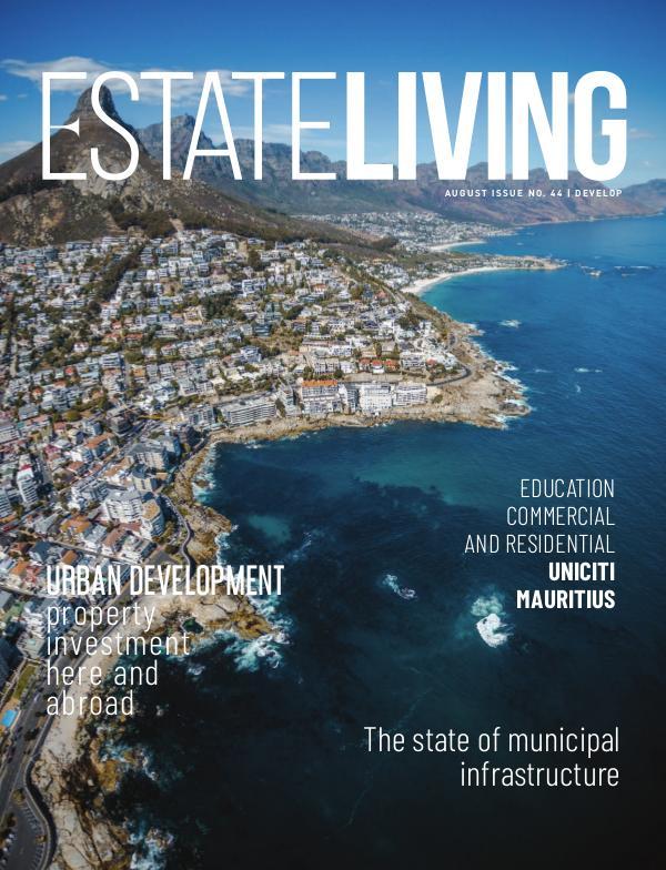 Estate Living Magazine Develop - Issue 44 August 2019