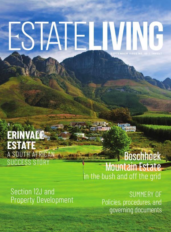 Estate Living Magazine Invest SA - Issue 45 September 2019
