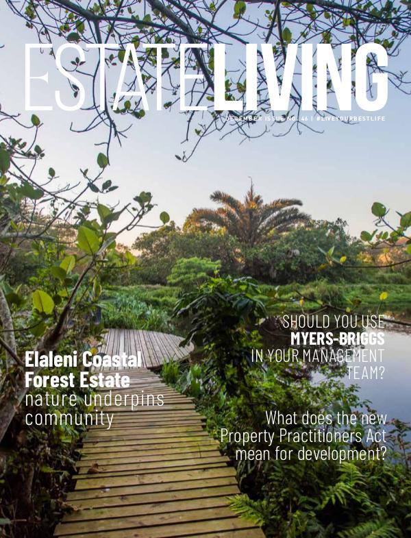 Estate Living Magazine #liveyourbestlife - Issue 46 December 2019