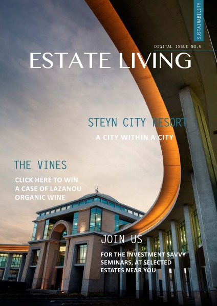 Estate Living Digital Publication Issue 5 May 2015