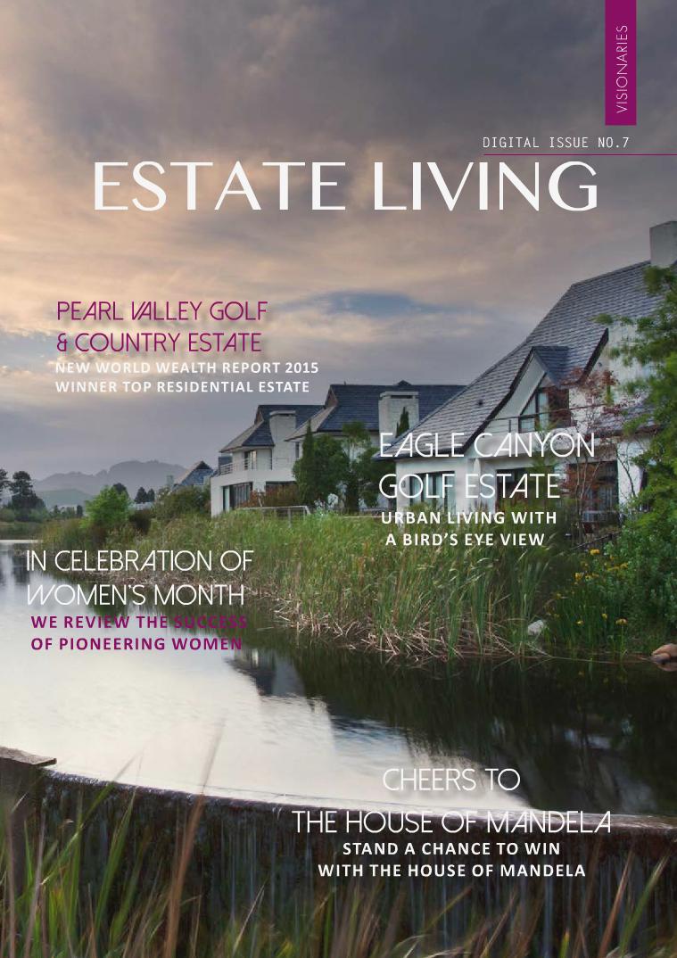 Estate Living Digital Publication Issue 7 July 2015