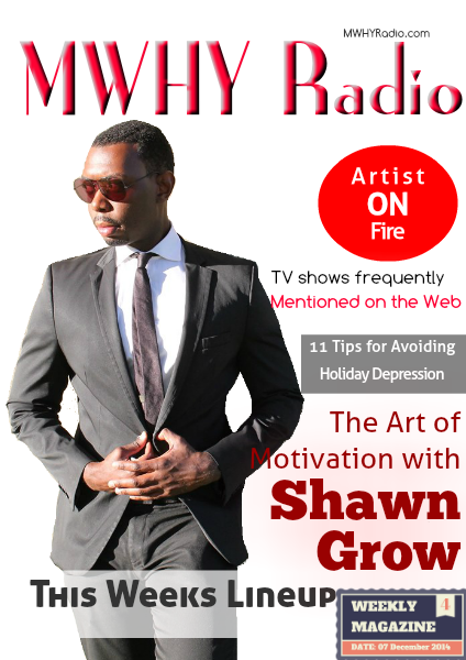 MWHY Radio Magazine Live December 7th 2014