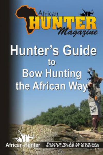 Hunter's Guide to Bowhunting the African Way