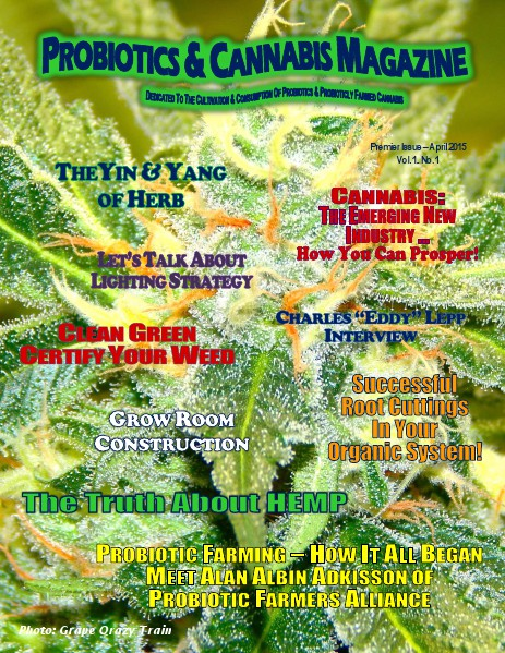 Probiotics & Cannabis Magazine Issue1 Apr. 2015
