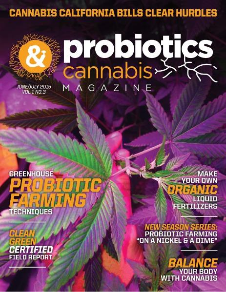 Probiotics & Cannabis Magazine June/July 2015