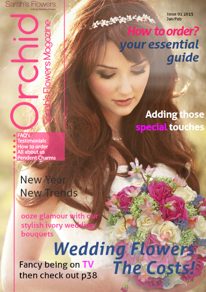 Orchid. The Silk Wedding Flower Magazine From Sarah's Flowers Orchid Issue 01 2015