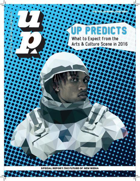 UP MAGAZINE Vol 7.01 UP Predicts