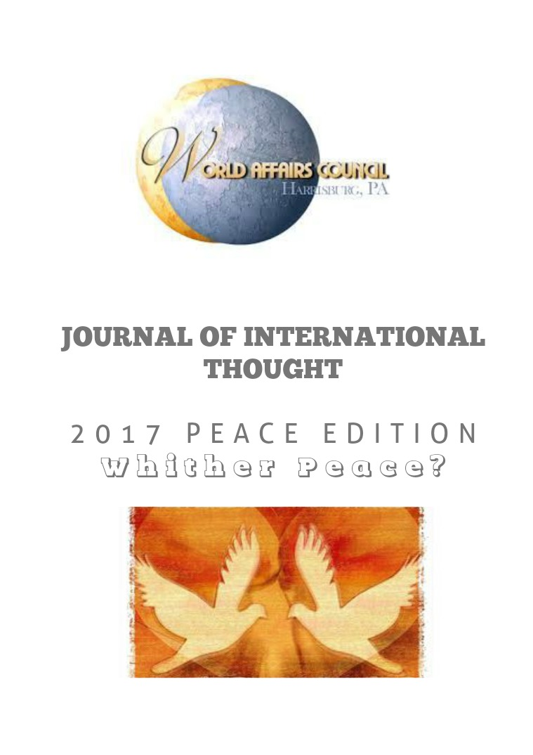 Journal of International Thought: 2017 Peace Edition Volume 8 - Peace Edition