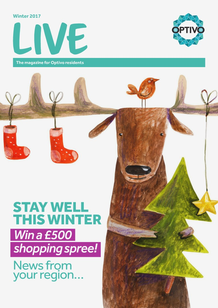 LIVE - The magazine for Optivo residents Winter 2017