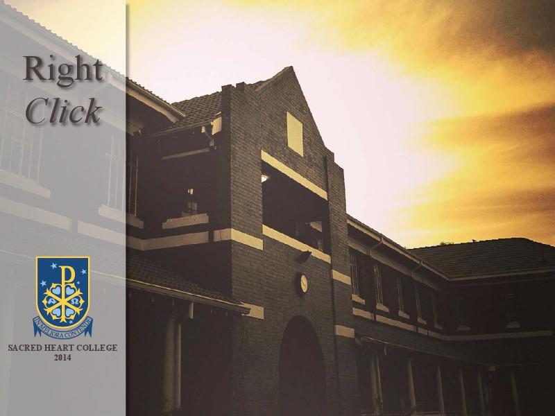 Right Click 2014 Right Click 2014 Sacred Heart College