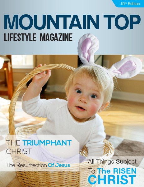 MOUNTAIN TOP LIFESTYLE MAGAZINE 10TH Edition
