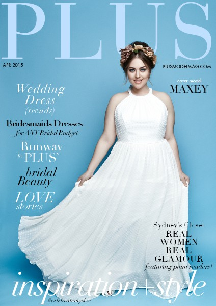 PLUS MODEL MAGAZINE April 2015 Bridal Issue