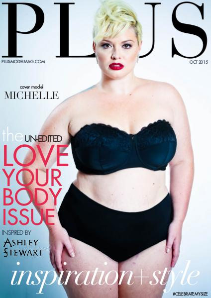 PLUS MODEL MAGAZINE - October 2015, Love Your Body Issue