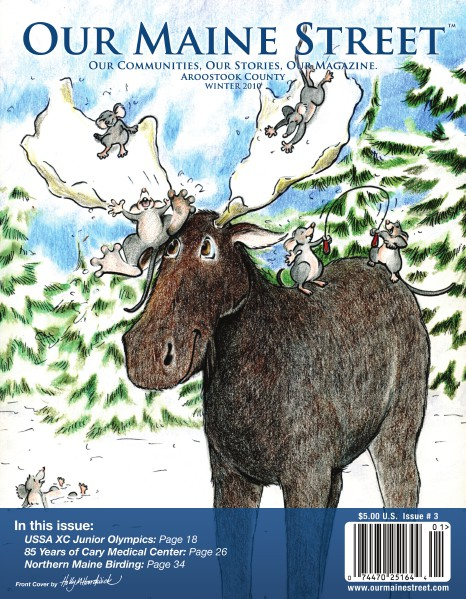 Our Maine Street's Aroostook Issue 3 : Winter 2010