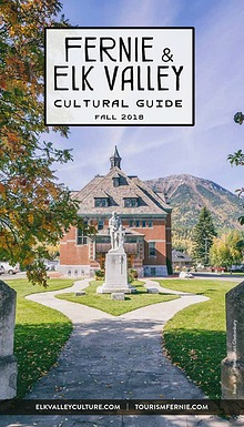 Fernie & Elk Valley Culture Guide
