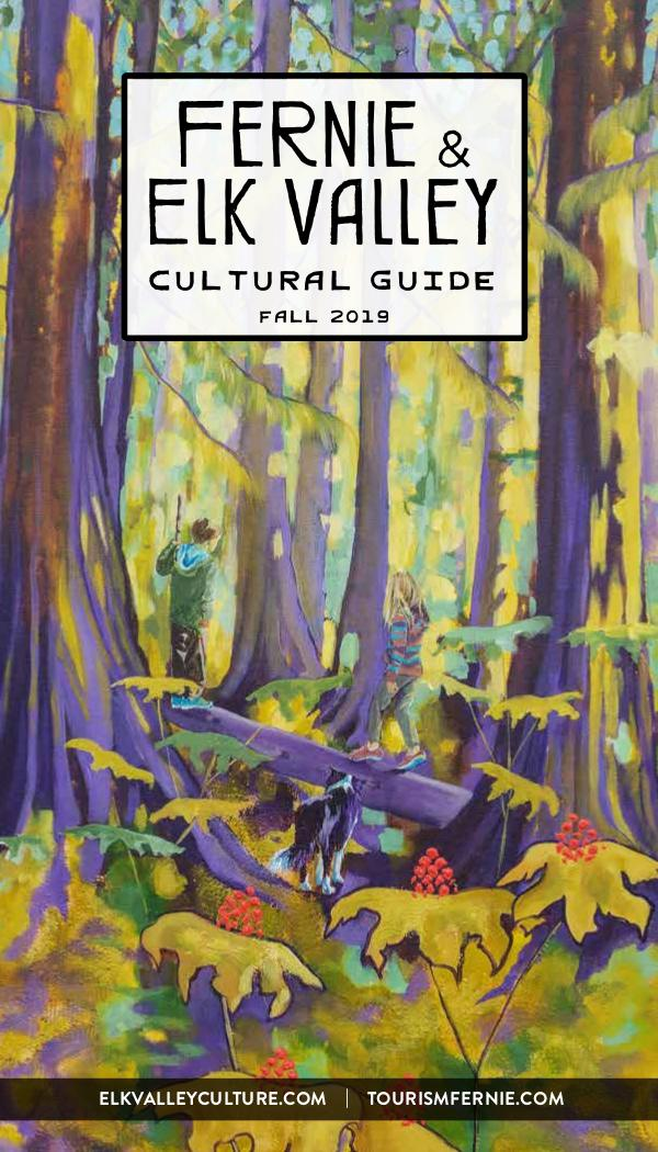 Fernie & Elk Valley Culture Guide Fall 2019 Edition