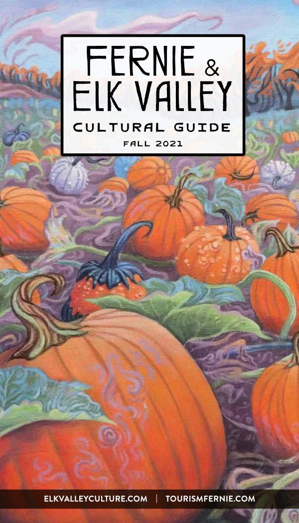 Fernie & Elk Valley Culture Guide Fall 2021