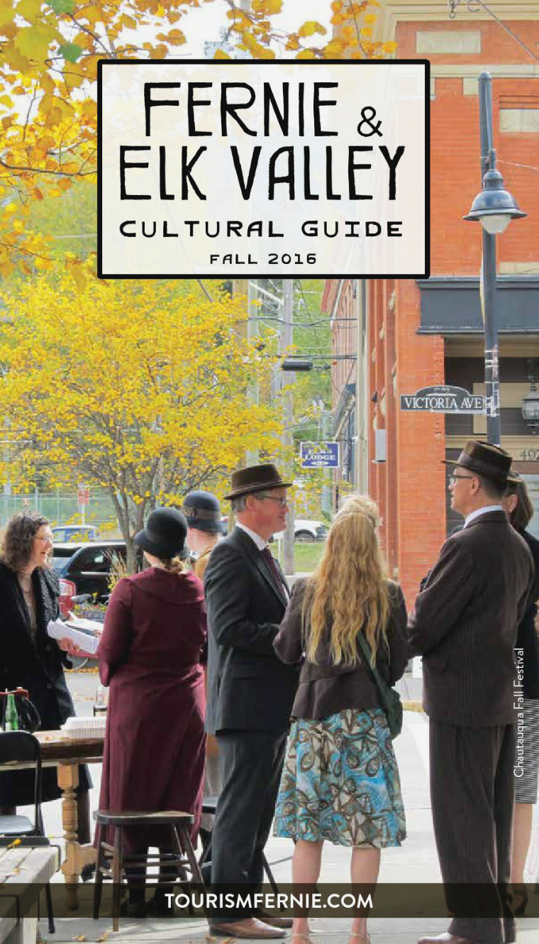Fernie & Elk Valley Culture Guide Issue 2 Fall 2016