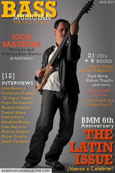 Bass Musician Magazine - SPECIAL August 2013 Latin Issue