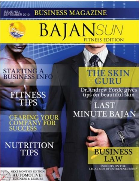 Bajan Sun Magazine - Caribbean Entrepreneurs Vol 1 Issue 1