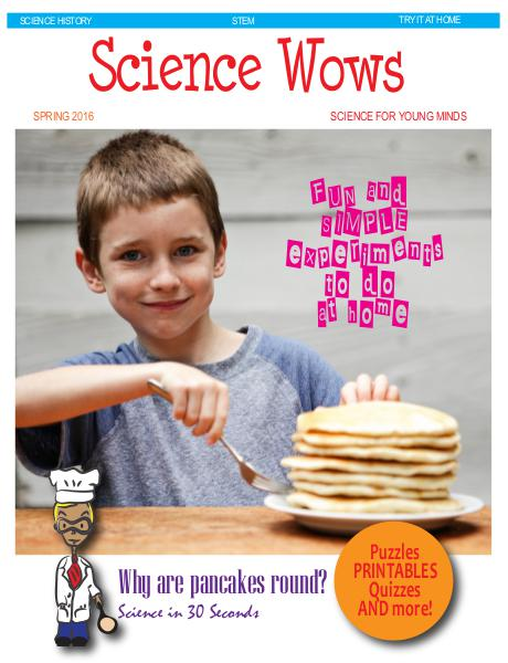 Science Wows Pancake Science Magazine